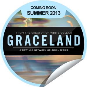 I just unlocked the Graceland Coming Soon sticker on GetGlue                      5089 others have also unlocked the Graceland Coming Soon sticker on GetGlue.com                  Go undercover in Graceland! Be sure to catch the premiere of Graceland when it comes to USA Network during the Summer of 2013. Share this one proudly. It's from our friends at USA Network.