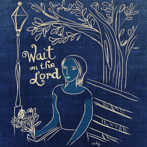 """Wait on the Lord"" is a constant refrain in the Psalms, and it is a necessary word, for God often keeps us waiting. He is not in such a hurry as we are, and it is not his way to give more light on the future than we need for action in the present, or to guide us more than one step at a time. When in doubt, do nothing, but continue to wait on God. When action is needed, light will come.""  ― J.I. Packer    ***** we all need to learn to wait don't we? #instagood #instamood #instadaily #follow #tagsforlikes #drawing #girl #quote #versagram"
