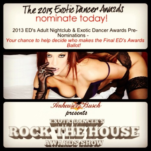 Be a part of this year's Exotic Dancer Awards! Signup free & vote for me at http://theedawards.com
