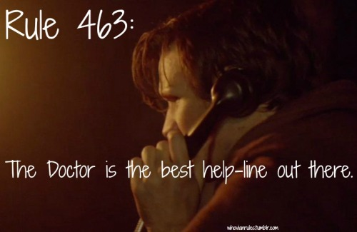"Rule 463: The Doctor is the best help-line out there. [Image cap from ""The Bells of St. John""]"