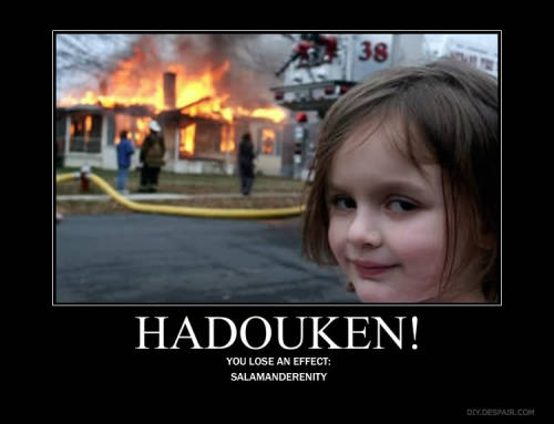 dancingmog:  hadouken it!!!