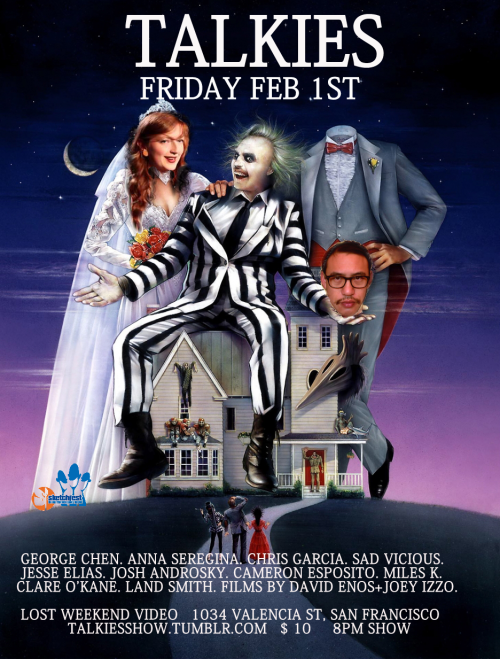2/1. Talkies (Comedy+Film) @ Lost Weekend Video. 1034 Valencia St. $10. 8PM. Featuring George Chen, Anna Seregina, Chris Garcia, Jesse Elias, Josh Androsky, Cameron Esposito, Miles K., Clare O'Kane, Sad Vicious, and Land Smith. Films by David Enos + Joey Izzo. Presented by SF Sketch Fest.  talkiesshow:   Talkies is a show for standups to work outside their regular routines; videos, powerpoint presentations, and characters are encouraged. Started by George Chen and Anna Seregina at the art space ATA, the show has moved to Lost Weekend Video's Cinecave with the extended crew of Clare O'Kane, Jesse Elias, Miles K, and Land Smith. For this special Sketchfest edition they will be joined by San Jose's Sad Vicious, Bay Area favorite Chris Garcia (The Business, WTF), skateboard rabbi Josh Androsky (Hamclown), and Cameron Esposito (SXSW, Bridgetown). The program includes short films by Joey Izzo and David Enos, among others. PERFORMANCE INFO: Friday, February 2, 8pm, Cinecave at Lost Weekend, 21+ Tickets available here