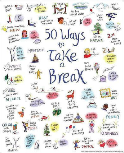 moreiloveyou:  50 Ways to take a Break