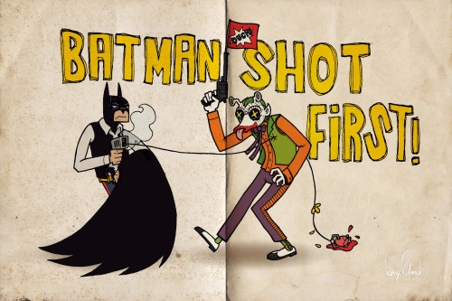 Batman Shot First // by Boy Roland
