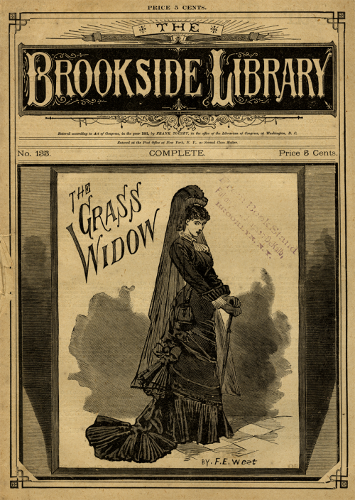 The Grass Widow!