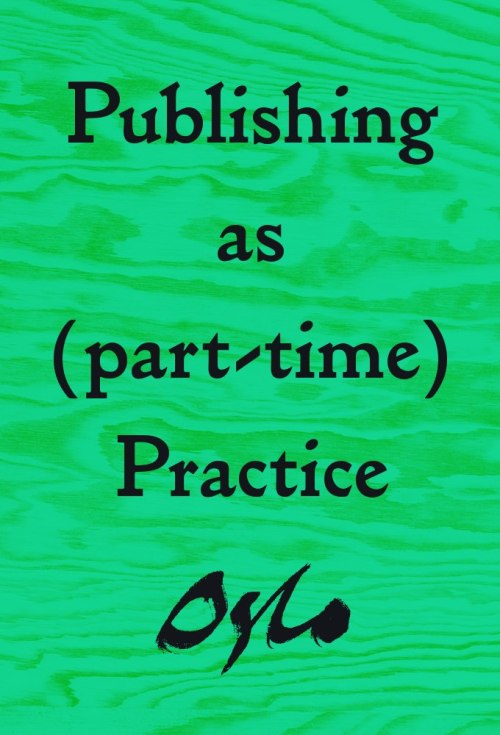 Next Saturday in Oslo: Publishing as (part-time) Practice comes to Grafill R21 taking the form of a mini-exhibition and round table discussion. On view will be a selection of artist books and other ephemera from small publishers in Norway, Sweden, and Denmark. Also from 1:30 there will be a discussion on artist publishing that we (Espen and Jessica) will be a part of. Admission to the talk is free and all the books will be on view through April 30, parallel to the Year's Most Beautiful Books exhibition. More information (på norsk) is here.