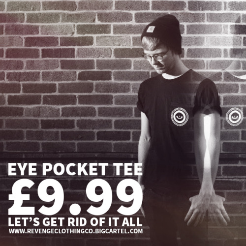 GET YOURSELF A BARGAIN FOR £9.99 FROM THE STORE.  http://revengeclothingco.bigcartel.com