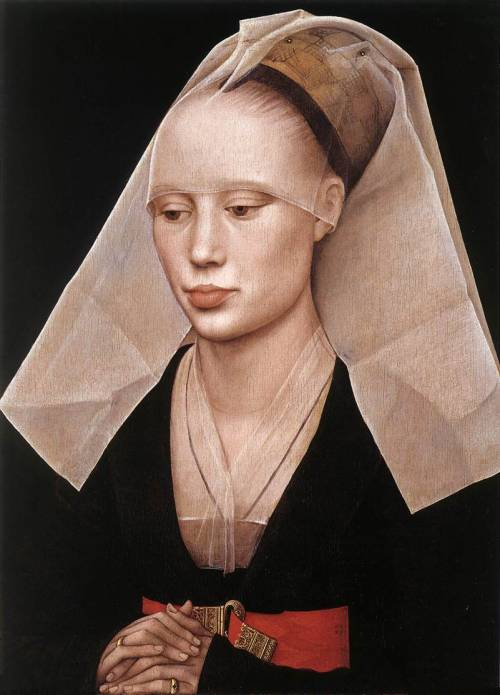 Portrait of a Lady, by Rogier van der Weyden c. 1455 Oil and tempera on panel, 37 x 27cm