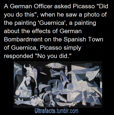 missbanana1582:  ultrafacts:  Source For more posts like this, CLICK HERE to follow Ultrafacts   Sassy Picasso is sassy