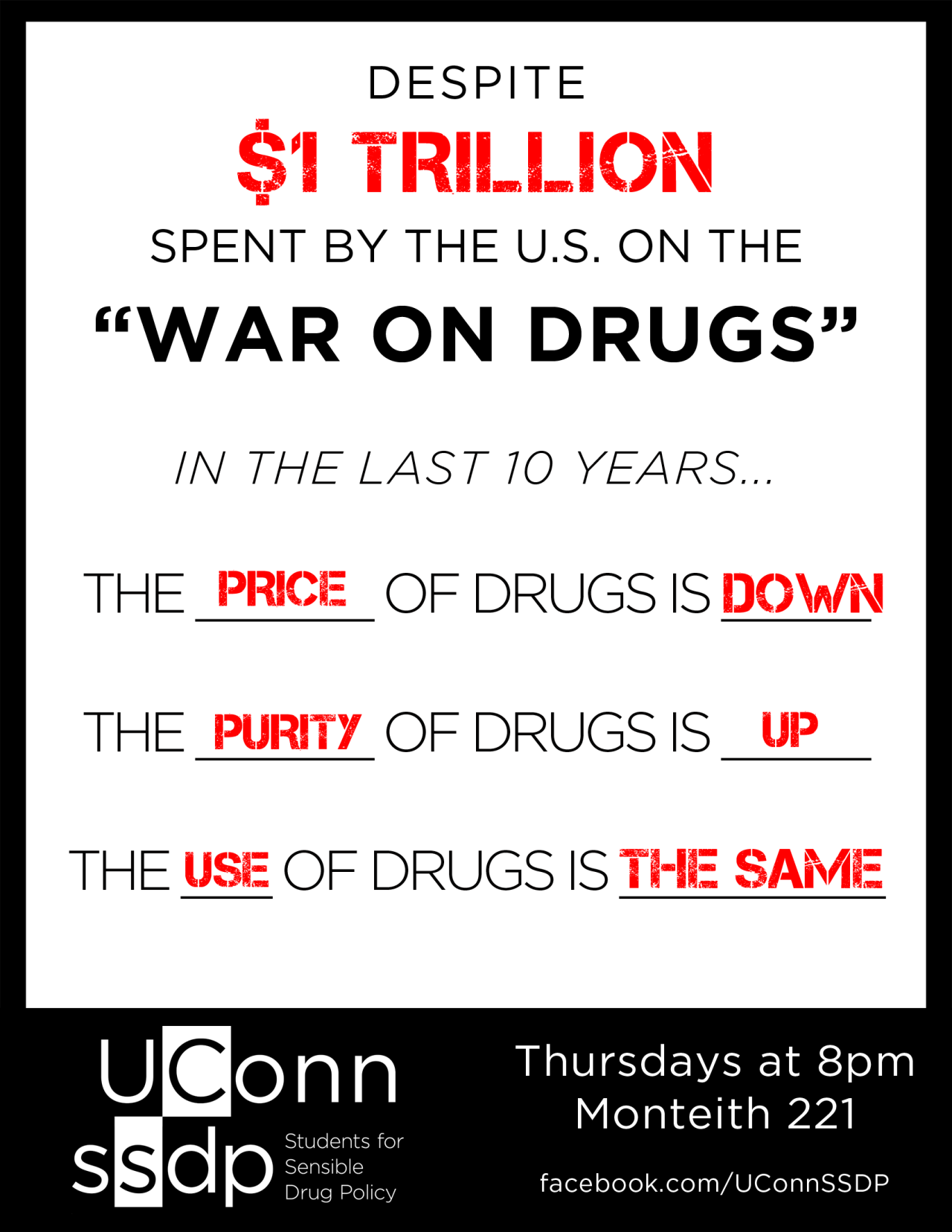 Learn more about how to help fix the failure that is the Drug War — Come to SSDP! Tonight and every Thursday at 8pm in Monteith 221 fb|twitter