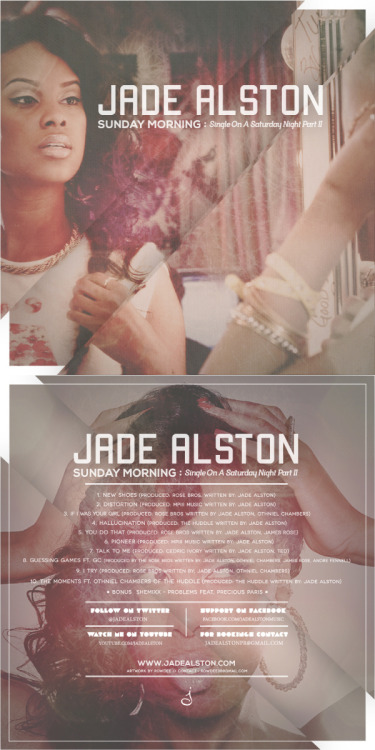 "Jade Alston ""Sunday Morning : Single On A Saturday Night PT.II""COVER_ARTWORK. (2013)*Tool : Adobe Photoshop & After Effect CS 3"