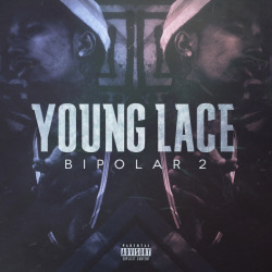 "Young Lace ""Bipolar 2""COVER_ARTWORK. (2013) *Tool : Adobe Photoshop & After Effect CS 3"