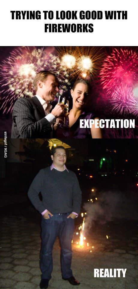9gag:  Trying to look good with fireworks