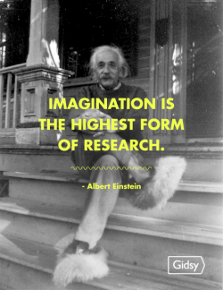 gidsy:   Imagination is the highest form of research.  - Albert Einstein, born on this day in 1879.