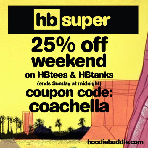 Dont forget to take advantage of our weekend deals. 25% off all HBtees and HBtanks this weekend!!!  keep listening! -hb