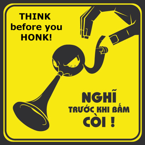 vietnamese street-noise PSA via Cari C on FB!