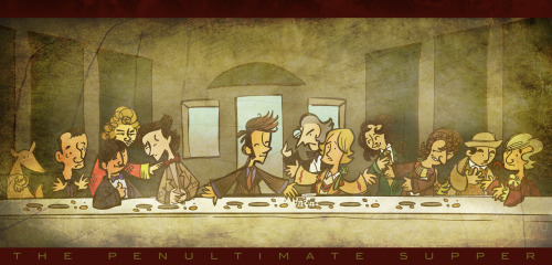 yousaidyourlastgoodbye:  Doctor Who Penultimate Supper by ~raisegrate