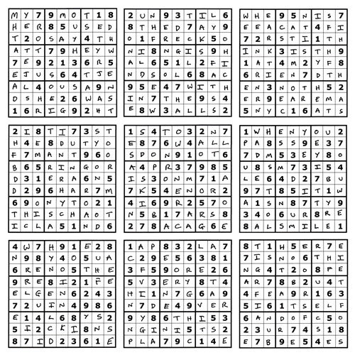 Sudoku Poetry Series  (whole set) - prints now available here on Saatchi Online: The Sudoku Poetry series is a portrait of a man, comprised of a set of 9 (doable) sudoku puzzles precisely filled up with a phrase or sentence, thus making a new puzzle. Whilst they are not initially easy to read, perseverance is rewarded. They are available individually, but should ideally be viewed as a whole set, with each piece representing a characteristic or thought of the protagonist.