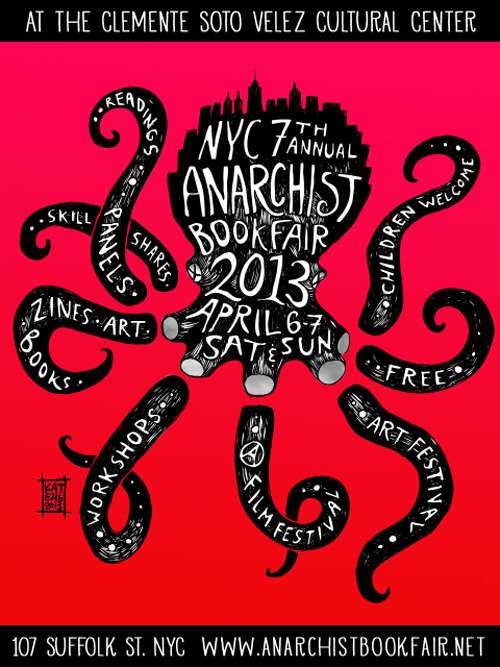 anarcho-queer:  [Repost] The 7th NYC Anarchist Bookfair is two weeks from today! This year, the bookfair moves from the (gentrified) West Village to the Lower East Side, home of the infamous C-Squat and New York's anarchist culture. If you never attended an Anarchist Bookfair, you can expect their to be books, book reading, lectures, workshops, pamphlets, broadsides, zines, films, demos, skill shares, and much much more. Best of all, this public event IS FREE! But please consider making a donation ($5 will go a long way). After all, the organizers still have expenses to pay like rent for the venue, which as NY'ers know, is far from cheap.  In addition to being hosted by the Clemente Soto Velez Cultural Center, a dynamic multicultural center on Rivington Street, the book fair will co-sponsor events at Bluestockings, ABC No Rio, Living Theater, Think Cafe, MoRUS (Museum of Reclaimed Urban Space), and at neighborhood gardens — most within walking distance. For a list of tablers, check out the AnarchistBookFair.net. The Book Fair Collective is still accepting workshop applications though the deadline is on the 25th (Monday), so submit yours as soon as possible.  I added a banner on my blog linking to the Facebook event, check it out for more info.