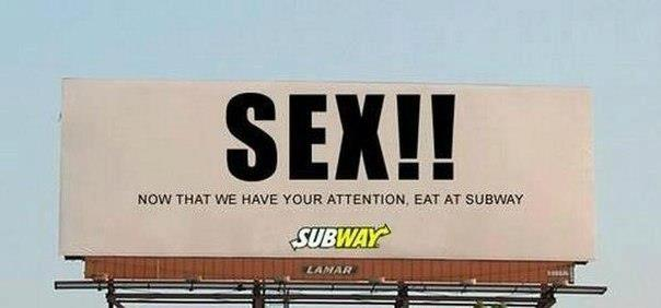 Subway knows how to get people's attention