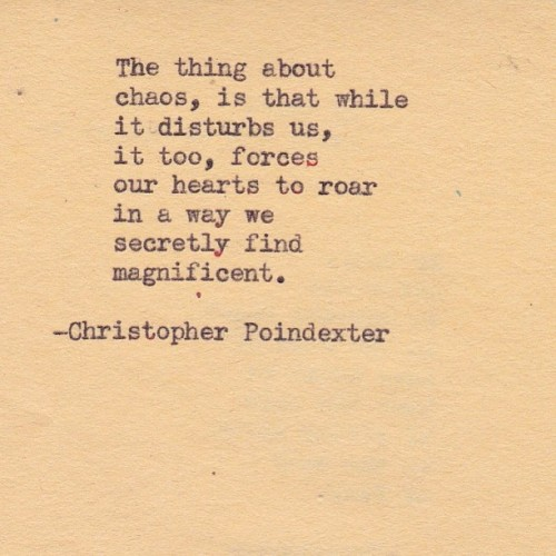 "christopherpoindexter:  ""The blooming of madness"" poem #9 #poetry #poem #artist #art #inspiration #inspire #typewriter #vintage #words #write #writing #chaos"