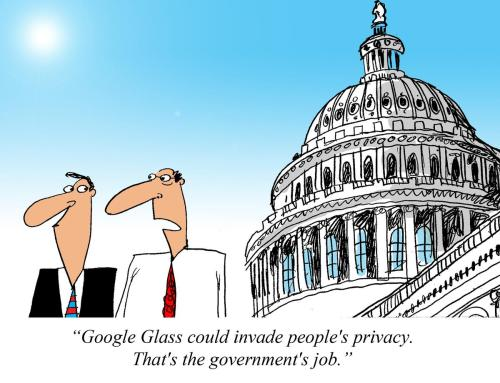Why the government hate Google Glass. http://mashable.com/2013/05/19/google-glass-government/