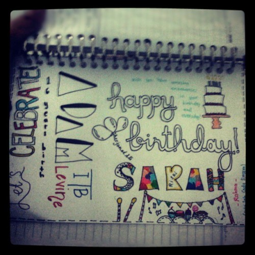 Birthday card for my friend Sarah #handmade #birthday #doodle #doodles #art #mine