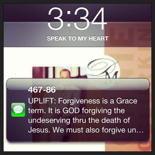 """Forgiveness is a Grace term. It is GOD forgiving the undeserving thru the death of Jesus. We must also forgive undeserving others."" -Hart Ramsey"