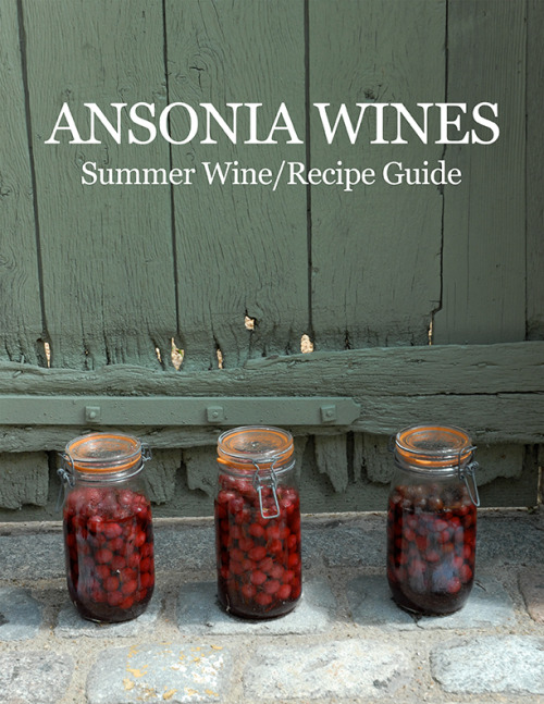 Summer wine, and the livin' is easy… Ansonia Summer Wine/Recipe Guide
