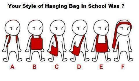 whenchickenscross:  Good Evening! How do you wear your school bags?  This picture made me laugh for atleast 2 minutes. HAHAHAHAHA.  Can you relate too? :))  B or E for me :3