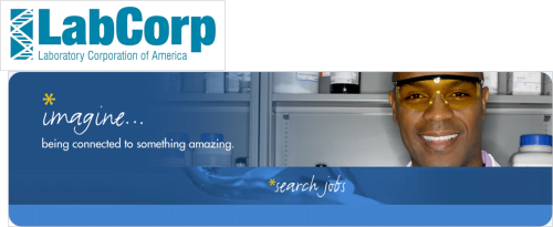 Laboratory Jobs LabCorp provides leading-edge medical laboratory tests and services through a national network of primary clinical laboratories and specialized Centers of Excellence.