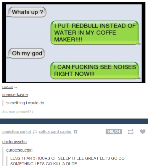 ninja-turned-flaky-spiritualist:  Hmmm… redbull and coffe you say…? xD