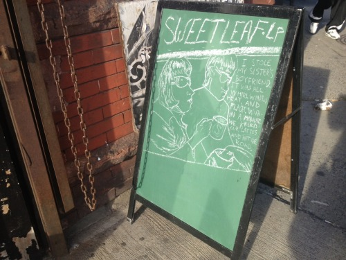 Taken in front of http://www.sweetleaflic.com by Lisa Gidley, http://lisagidley.tumblr.com .