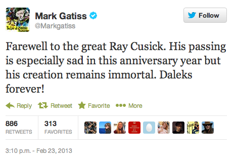 @Markgatiss: Farewell to the great Ray Cusick. His passing is especially sad in this anniversary year but his creation remains immortal. Daleks forever!