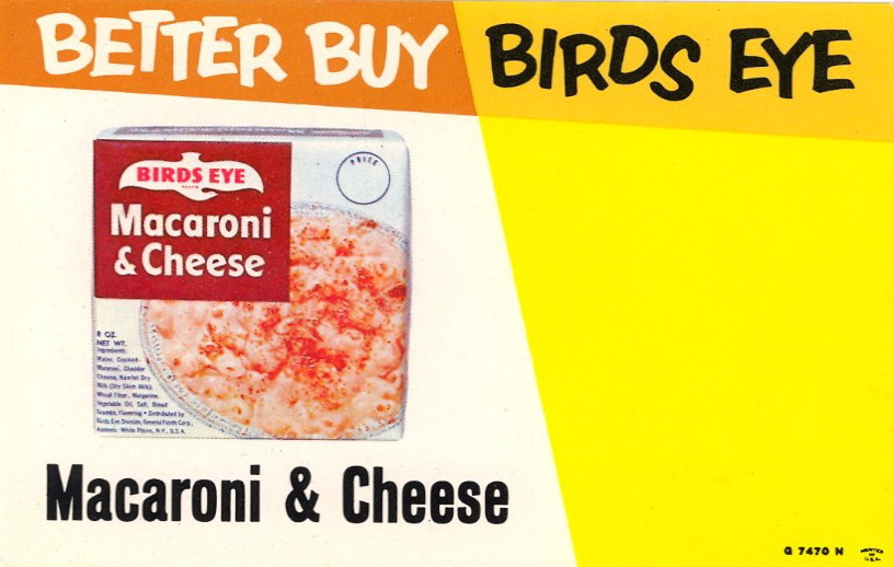MACARONI & CHEESE Better Buy Birds Eye