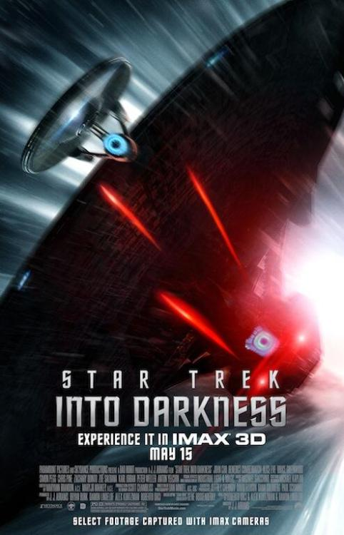 danhacker:  New 'Star Trek Into Darkness' IMAX Poster