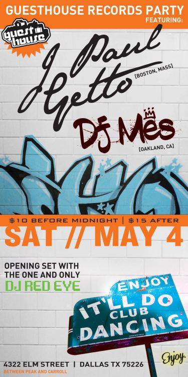 Saturday, May 4 with DJ Mes - Dallas TX