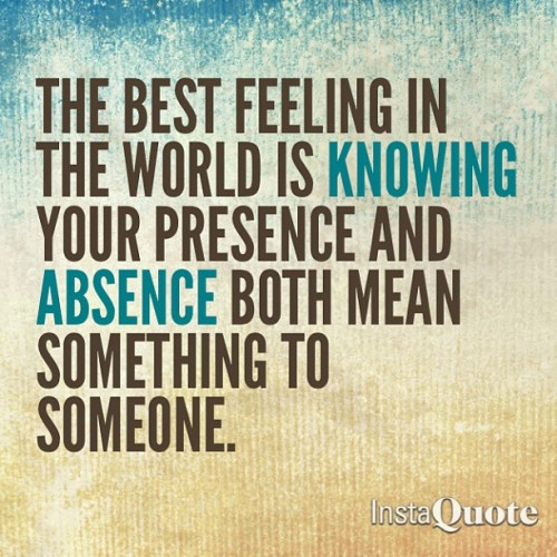 The best feeling in the world… @instaquoteapp #instaquote