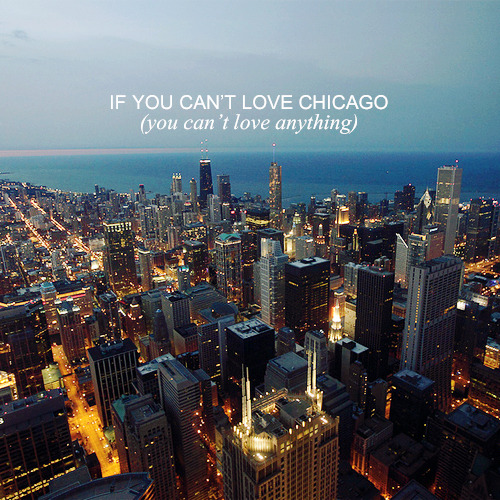 IF YOU CAN'T LOVE CHICAGO (listen / download)songs about and featuring Chicago  01 parlours - i dream of chicago / 02 rogue wave - lake michigan / 03 sun kil moon - sunshine in chicago / 04 mat kearney - chicago / 05 clueso - chicago / 06 neko case - star witness / 07 snow patrol - hands open / 08 rhett miller- the el / 09 ryan adams - dear chicago / 10 rogue wave - chicago x 12 / 11 margot and the nuclear so and so's - on a freezing chicago street / 12 sufjan stevens - chicago / 13 the smashing pumpkins - tonight, tonight