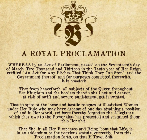 A Royal Proclamation from Queen Beyonce [Click for more] You may continue reading.