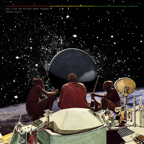 "Ras G & The Afrikan Space Program's ""Ghetto Sci-Fi"" EP"