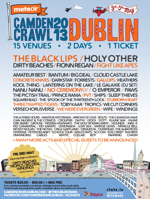 We're playing Dublin Camden Crawl! Get your tickets here, gonna be a great weekend:  http://www.camdencrawldublin.com/tickets