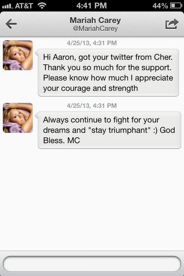 Mariah Carey - My inspiration @MariahCarey DM'd me. So honored. My day is made! MC I love you!!!