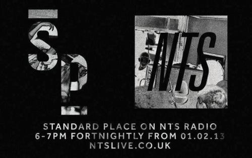 ntslive:  STANDARD PLACE in Session for the next hour… Jon Rust x Reecha til 7pm. www.ntslive.co.uk