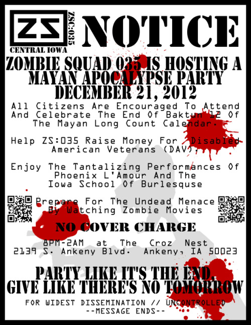 In Des Moines, Iowa? Not doing anything this Friday? Head out to a Zombie Burlesque End of the World Party for charity! Submitted by Senguier