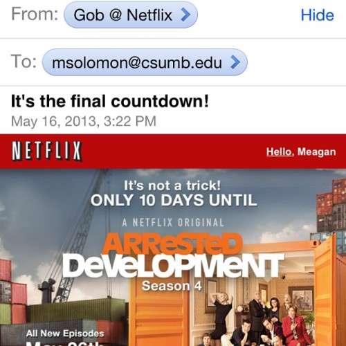 missmeg15:  Haha Gob emailed me today #finalcountdown #arrested development #nxc #netflix