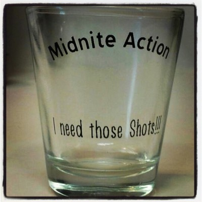 First batch of #midniteaction Shot glasses are now available at www.MIDNITEACTION.com