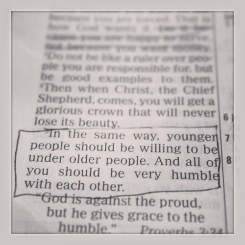 1 Peter 5:5 - Young people, know your role. Your reward will come.