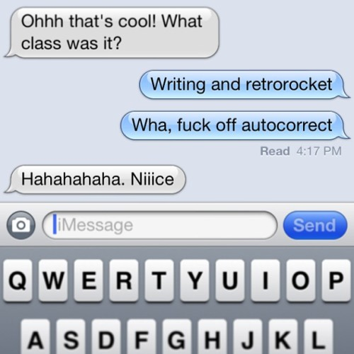 Fucking autocorrect! @rachel_galvao #iPhone #autocorrect #gahhhhhh #iPhone5 #apple #text #class #chicago #funny #meth