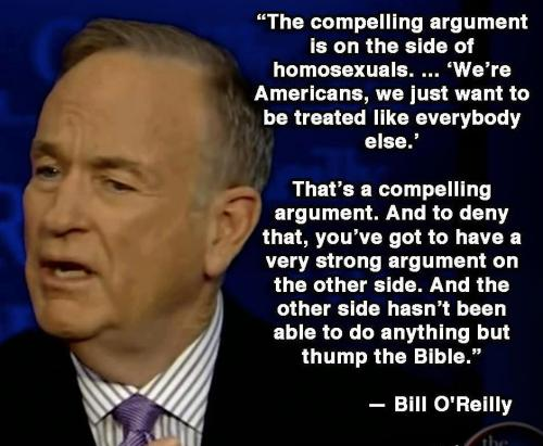Holy shit I just agreed with Bill O'Reilly
